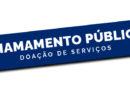 Edital Chamamento Público para Doação de Serviços – nº 002/2019