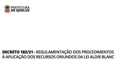 Decreto 182/2021 – Regulamentação dos procedimentos à aplicação dos recursos oriundos da Lei Aldir Blanc;